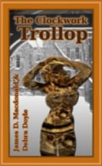 The Clockwork Trollop - Debra Doyle, James D. Macdonald