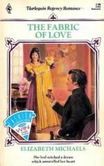 The Fabric Of Love - Elizabeth Michaels