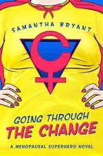 Going Through The Change - Samantha Bryant