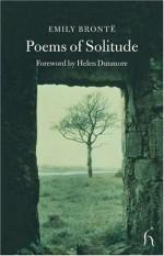 Poems of Solitude - Emily Brontë, Helen Dunmore