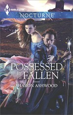 Possessed by the Fallen - Sharon Ashwood