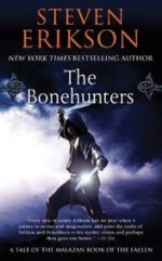 The Bonehunters: Book Six of The Malazan Book of the Fallen 1st (first) edition Text Only - Steven Erikson