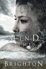The Mind Games (The Mind Readers) (Volume 3) - Lori Brighton