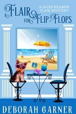 A Flair for Flip-Flops (Sadie Kramer Flair #5) - Deborah Garner