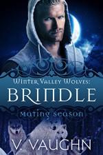 Brindle - V. Vaughn, Mating Season Collection