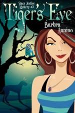 Tiger's Eye - Barbra Annino