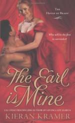 By Kieran Kramer The Earl is Mine (House of Brady, Book 2) [Mass Market Paperback] - Kieran Kramer