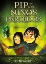 PIP y los niños perdidos (Libros Para Jóvenes - Libros De Consumo) - Chris Mould, Adolfo Muñoz García