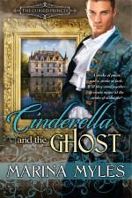 Cinderella and the Ghost - Marina Myles