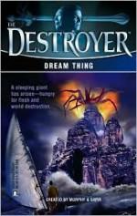 Dream Thing - Tim Somheil, Warren Murphy, Richard Ben Sapir
