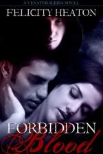 Forbidden Blood (Vampire Venator #1) - Felicity Heaton