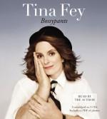 By Tina Fey - Bossypants (Unabridged) (4.5.2011) - Tina Fey