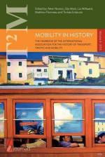 Mobility in History - Volume 4 - Peter Norton, Gijs Mom, Liz Millward