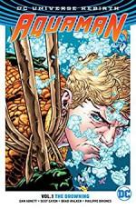 Aquaman, Volume 1: The Drowning - Dan Abnett, Brad Walker, Philippe Briones, Gabe Eltaeb, Pat Brosseau