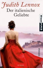 Der italienische Geliebte (German Edition) - Mechtild Sandberg, Judith Lennox