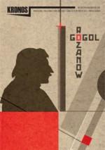 Kronos 3 (26)/2013 - Marian Zdziechowski, Mikołaj Gogol, Wasilij W. Rozanow, Redakcja pisma Kronos