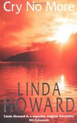Cry No More - Linda Howard