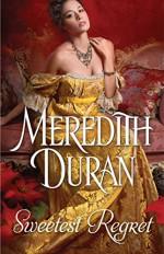 Sweetest Regret - Meredith Duran