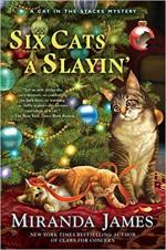 Six Cats a Slayin' (Cat in the Stacks Mystery) - Miranda James