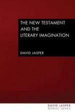 The New Testament and the Literary Imagination - David Jasper, Sallie McFague