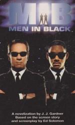 Men in Black: Junior Novelisation (MEN IN BLACK) - J.J. GARDNER