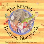 The Animals' Bedtime Storybook - Lucy Coats, Alan Durant, Vivian French, Wendy Cooling, Penny Dann
