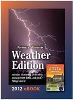 Farmers' Almanac 2012 U.S. Weather Edition - Sondra Duncan, Peter Geiger