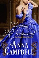 Tempting Mr. Townsend (Dashing Widows) - Anna Campbell
