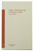 Proust, Blanchot and a Woman in Red - Lydia Davis