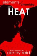 Elements of Chemistry: HEAT (Hypothesis Series Book 2) - Penny Reid