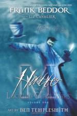 Hatter M: Volume One - The Looking Glass Wars - Liz Cavalier, Frank Beddor, Ben Templesmith