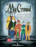 My Crowd - Charles Addams