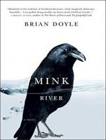 Mink River - Brian Doyle, David Drummond