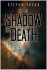 In the Shadow of Death - Stefan Vucak