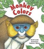 Monkey Colors - Darrin Lunde, Patricia J. Wynne