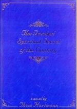 The Greatest Spiritual Secret of the Century - Thom Hartmann
