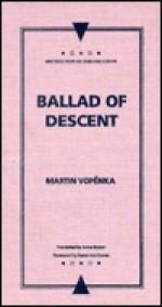 Ballad of Descent - Martin Vopěnka, Anna Bryson