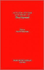 Selected Fiction and Drama of Eliza Haywood - Eliza Haywood, Paula R. Backscheider