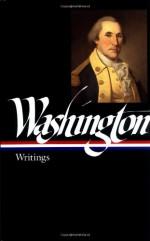 Writings (Library of America #91) - George Washington, John H. Rhodehamel, John Rhodehamel