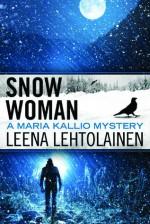 Snow Woman - Leena Lehtolainen, Owen F Witesman