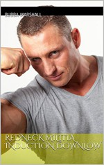 Redneck Militia Induction Downlow: Southern Studs Hazing Hardcore in Unit Right (Str8 Studs Downlow Book 74) - Bubba Marshall
