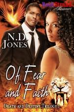 Of Fear and Faith [Death and Destiny Trilogy 1] (BookStrand Publishing Mainstream) - N. D. Jones