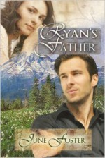 Ryan's Father - June Foster