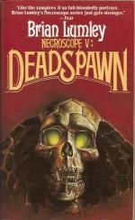 Deadspawn - Brian Lumley