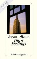 Hard Feelings (German Edition) - Jason Starr, Bernhard Robben