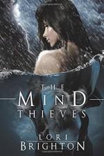 The Mind Thieves (The Mind Readers Series) (Volume 2) by Brighton, Lori(February 25, 2015) Paperback - Lori Brighton
