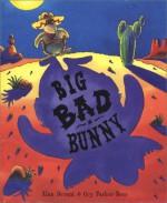 Big Bad Bunny - Alan Durant, Guy Parker-Rees