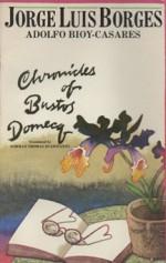 Chronicles of Bustos Domecq - Jorge Luis Borges, Adolfo Bioy Casares, Norman Thomas di Giovanni