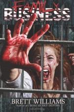 Family Business Paperback September 22, 2013 - Brett Williams