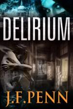 Delirium. London Psychic Book 2 - J.F. Penn